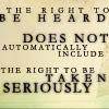 roundballnz: (The right to be heard)