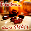 sublame: Take Two, They're Small. (addiction, pills)