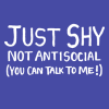 anya_elizabeth: NOT SHY ~ just antisocial ~ (you can talk to me!) (xkcd)