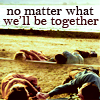 whatisntreal: (No matter what we'll be together)