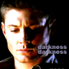 darkemeralds: Screencap of Dean Winchester with caption Darkness Darkness (Darkness darkness)