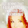 "ar: a picture of Sansa Stark from ASOIAF with the words ""but behind that fair facade I'm afraid she's rather odd"" (asoiaf - rather odd)"