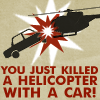 lex: (killing helicopters with cars)