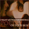 "strina: willow/tara kissing caption ""i want my tongue writing poetry on your skin"" (w/t - poetry)"