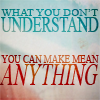 "harbek: Chuck Palahniuk: ""What you don't understand, you can make mean anything"" (Mean anything)"