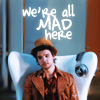 friend_i_hope: (all mad here)
