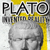 plures: 'Plato invented reality.' There's a bust of Plato along with the text. (Plato.)