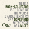 ynx_nyx: (book collector dope fiend)
