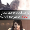 """sathari: Sephiroth and Tifa Lockhart juxtaposed with the caption, """"just stare back and wait for your love"""" (Seph/Tifa waiting for your love)"""
