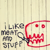 orm: graffiti of some monstery thing eating some meat (I LIKE MEAT AND STUFF: graffiti)