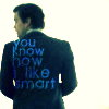 "neekabe: A man in a suit standing with his back to the camera. Text reads ""You know how I like smart"". (I like smart)"