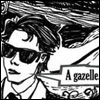 mary: Comic-book image of Gerard saying 'A gazelle' ([band] gazelle)