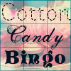 cottoncandy_bingo: Cotton Candy Bingo over a bingo card with pink cotton candy being made in background (Cotton Candy Bingo)
