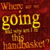 aerianya: (in a handbasket)