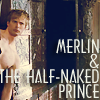 oconel: Arthur is the half-naked-prince (M - Half naked prince)