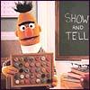 goss: (Bert - show and tell)