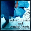 dimloep_suum: Made by LJ's enriana (Velvet dresses and combat boots)