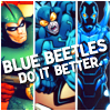effex: Blue Beetles do it better (Blue Beetles do it better)