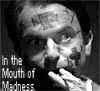 s0mnambulance: (mouth of madness)