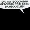 shelleymaree: (Bamboozled)
