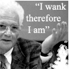 """ironed_orchid: photo of Derrida, text """"I wank, therefore I am"""" (derrida wanks (by ide_cyan))"""