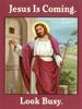 kyhwana: (Jesus 2nd coming look busy)