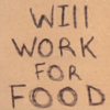 yagoza: (will work for food)