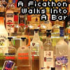 "intoabar: picture of a bar, text ""A Ficathon Walks Into A Bar"" (default bar)"