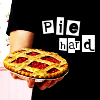 "scaramouche: A pie being held by Lee Pace, with ""pie hard"" in text (pie hard)"