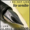 "viklikesfic: Ballpoint pen with text ""I do not like to write, I like to have written.' (writing)"