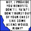 "inarticulate: ""Hey, I provide you benefits, don't I, Yata? I don't burst out of your chest like some aliens would, right?"" (friends with benefits!!)"