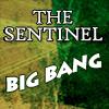 sentinelbigbang: Sentinel Big Bang (Sentinel Big Bang)