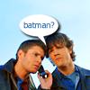 notjustsammy: (With Dean [Batman?])