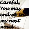 othereyes: (writers revenge)
