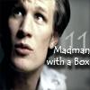 jassanja: (Doctor Who - 11 - Madman with a Box)