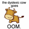 michiru: (dyslexic cow goes oom)