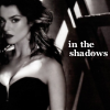 touched_by_seshat: (Shadows)