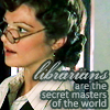 "quinfirefrorefiddle: Evie, ""Librarians are the secret masters of the world."" (Mummy: Librarians)"