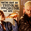 "goodbyebird: Buffy: Buffy and Spike drinking, ""We're not as think and you drunk we are."" (BtVS not as think as you drunk I)"