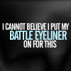 manifesta: (Battle Eyeliner)