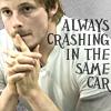 mrs_leary: (bradley 'always crashing in the same car)