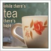 highlyeccentric: Teacup - text: while there's tea there's hope (while there's tea there's hope)