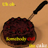 just_tested: (somebody cut the cake)