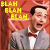 telegramsam: Sarcastic Pee Wee Herman (peeweeblah)