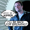 """very_improbable: Rod McKay, with text """"Smoke me a kipper, I'll be back for breakfast"""" (kipper)"""