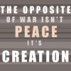 sheistheweather: (Opposite of War)