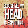 fascination: Excuse me, my head is exploding. (HEADASPLODE.)