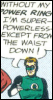"badficwriter: Hal Jordan ""Without my power ring, I'm superpowerless--except from the waist down!"" (I'm superpowerless"")"