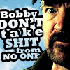 lizfu: (Bobby don't take no shit)