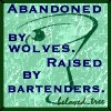 "abandonedbywolves: Martini glass on blue background with the text ""Abandoned by wolves, raised by bartenders"" (Default)"